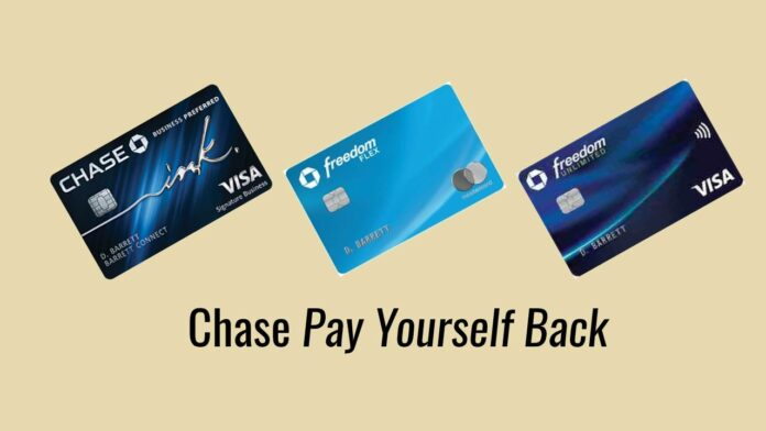 chase pay yourself back