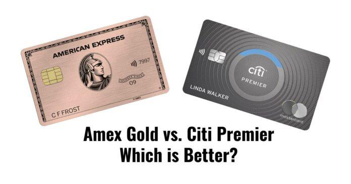 amex gold vs citi premier