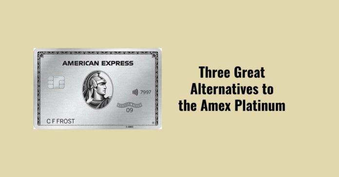 amex platinum alternatives